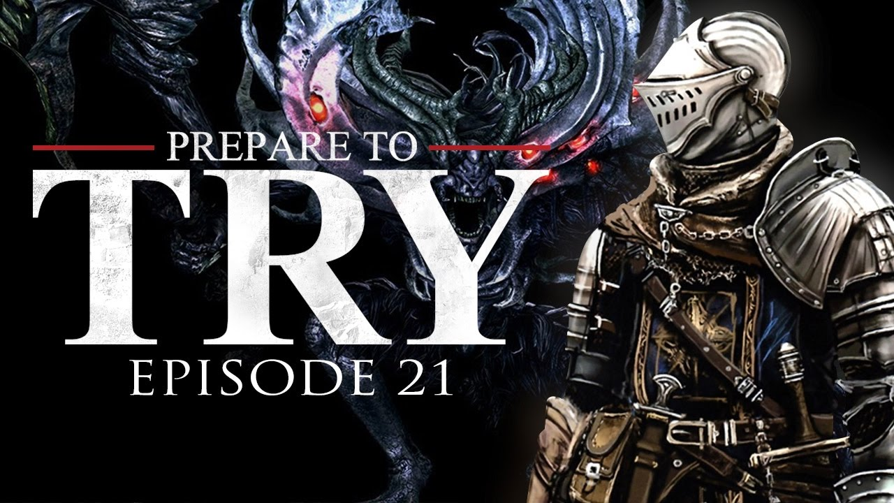 Prepare to Try: Dark Souls, Episode 21 – Chasm of the Abyss and Manus