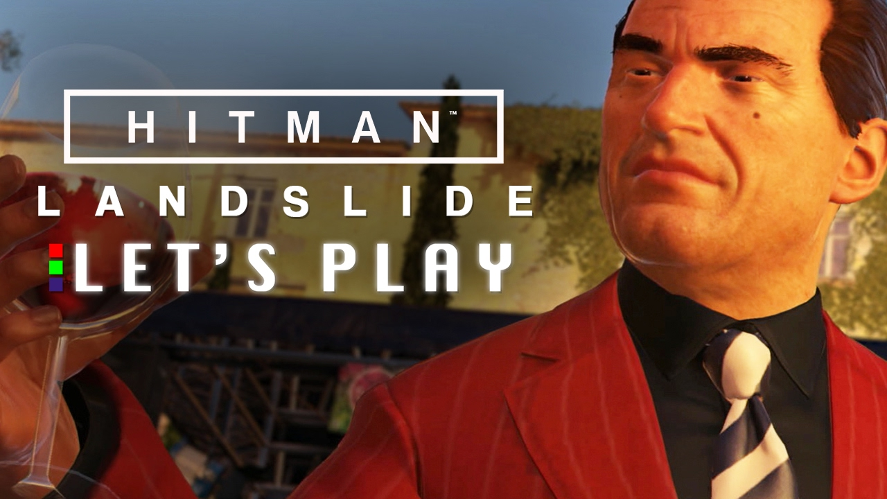 STAGE FRIED – Hitman New Mission: Landslide Let's Play