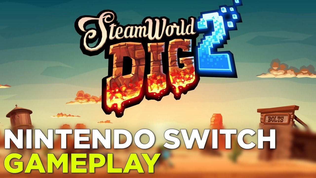 SteamWorld Dig 2 — Nintendo Switch Demo + Boss Fight Gameplay