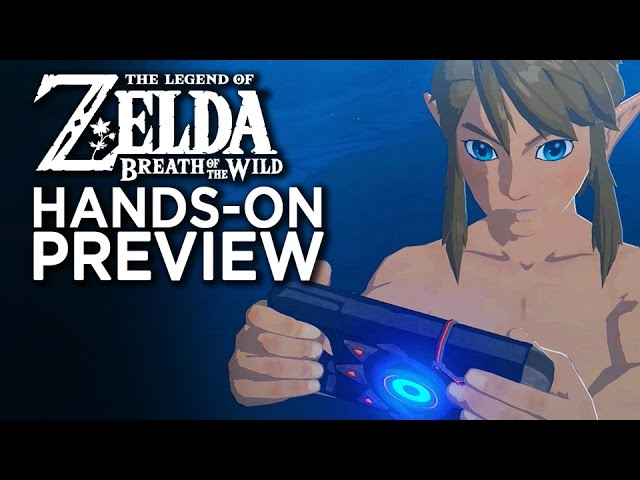 Zelda Breath Of The Wild – Hands On With The First 5 Hours