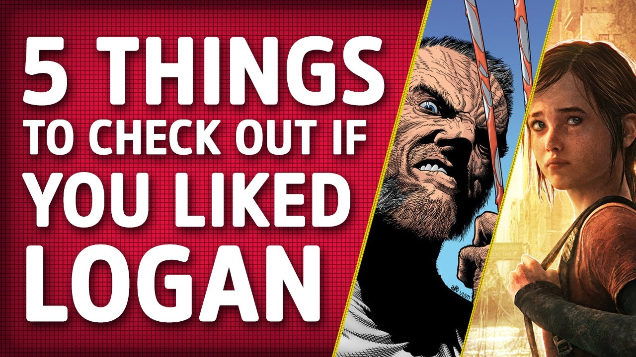5 Things To Check Out If You Liked Logan