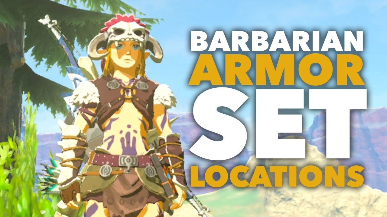 Barbarian Armor Set Locations (Increased Attack!) – Zelda: Breath of the Wild