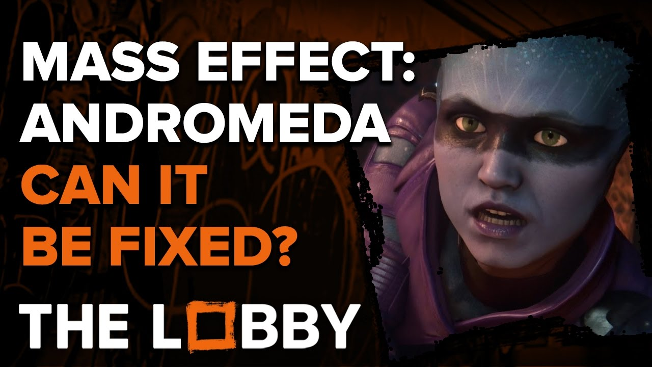 Can Mass Effect: Andromeda Be Fixed? – The Lobby