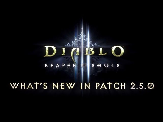 Diablo III Reaper of Souls – What's In Patch 2.5.0 (Official)