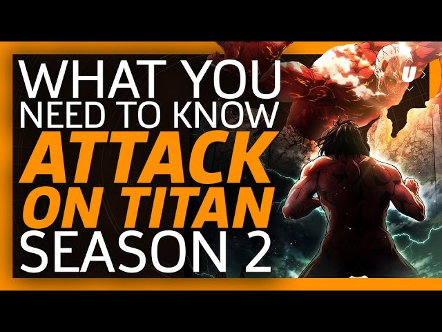 Everything You Need To Know About Attack On Titan Season 2