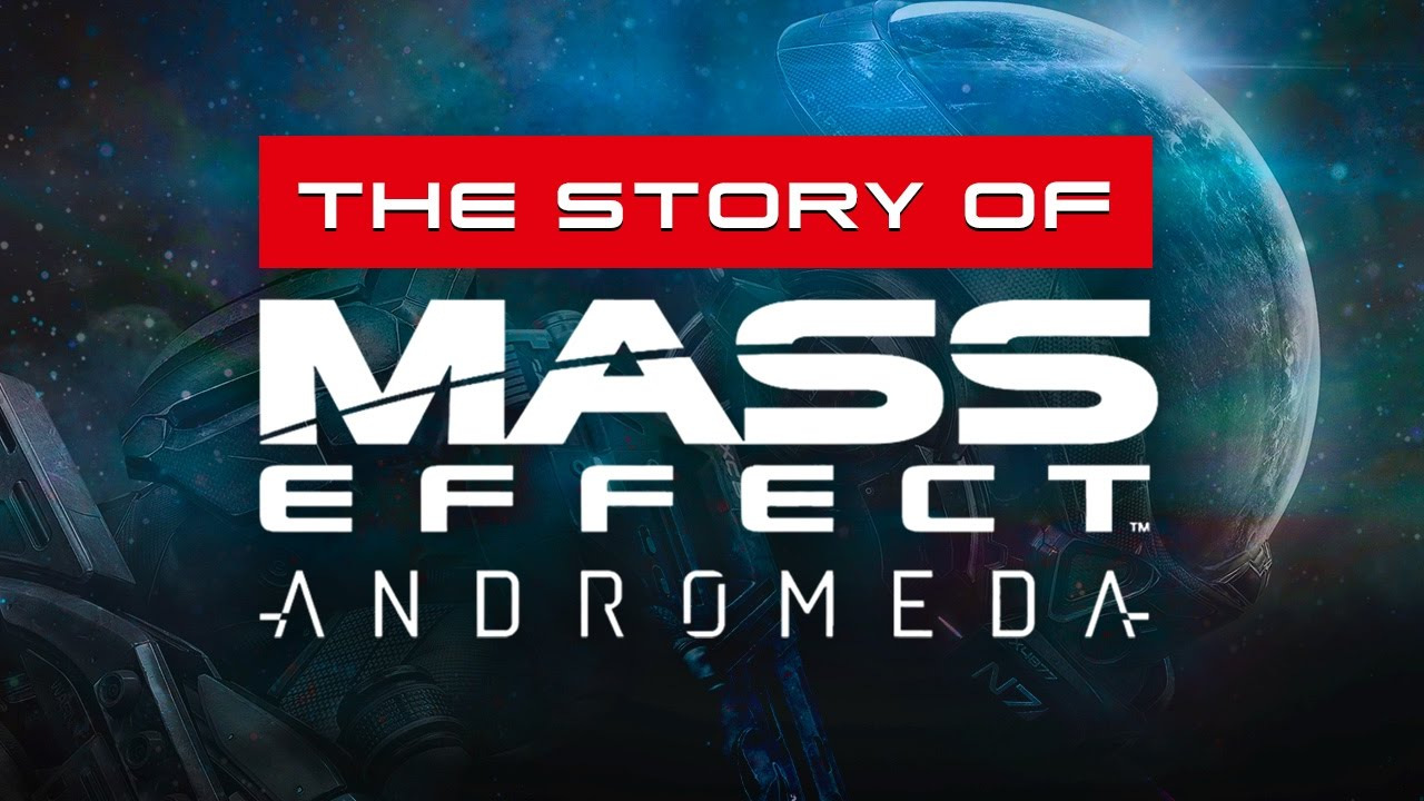 GameSpot Presents: The Story of Mass Effect Andromeda – Teaser Trailer