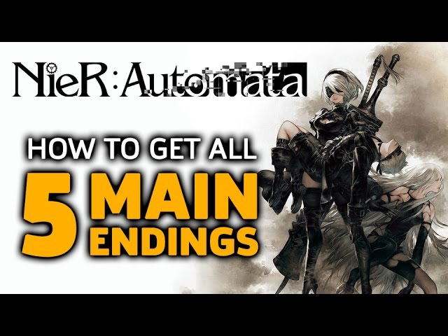 How To Get NieR: Automata's 5 Main Endings