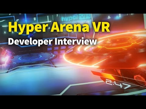 Hyper Arena VR: Developer Interview