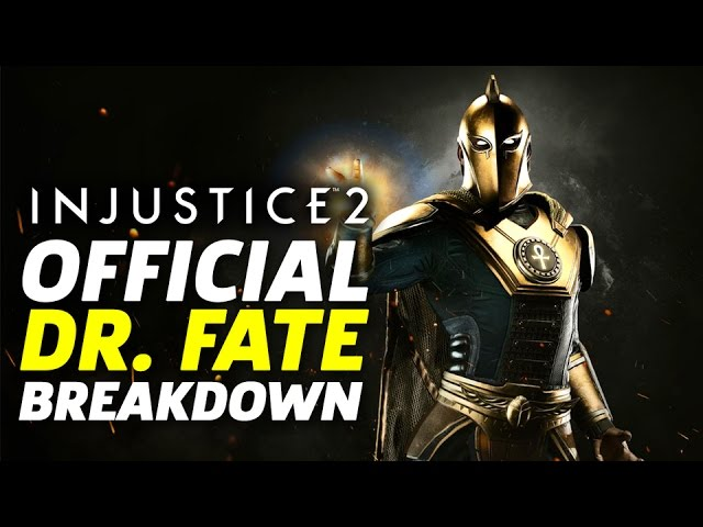 Injustice 2 – Official Dr. Fate Moveset and Breakdown