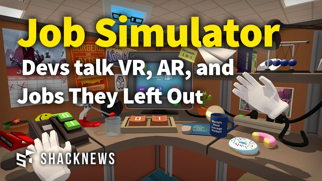Job Simulator Devs talk VR, AR, and Jobs They Left Out