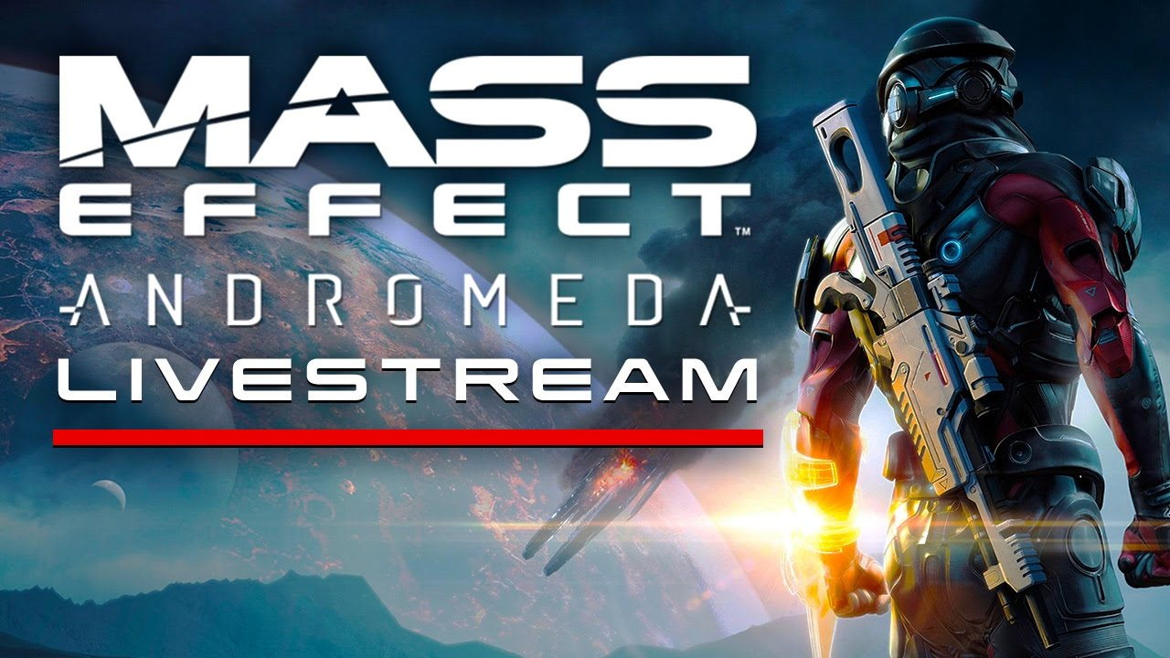 Mass Effect Andromeda Singleplayer Livestream
