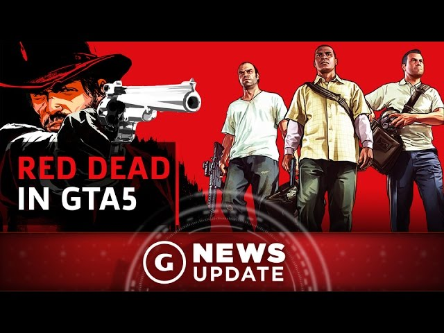 Red Dead Redemption Being Modded Into GTA5 – GS News Update