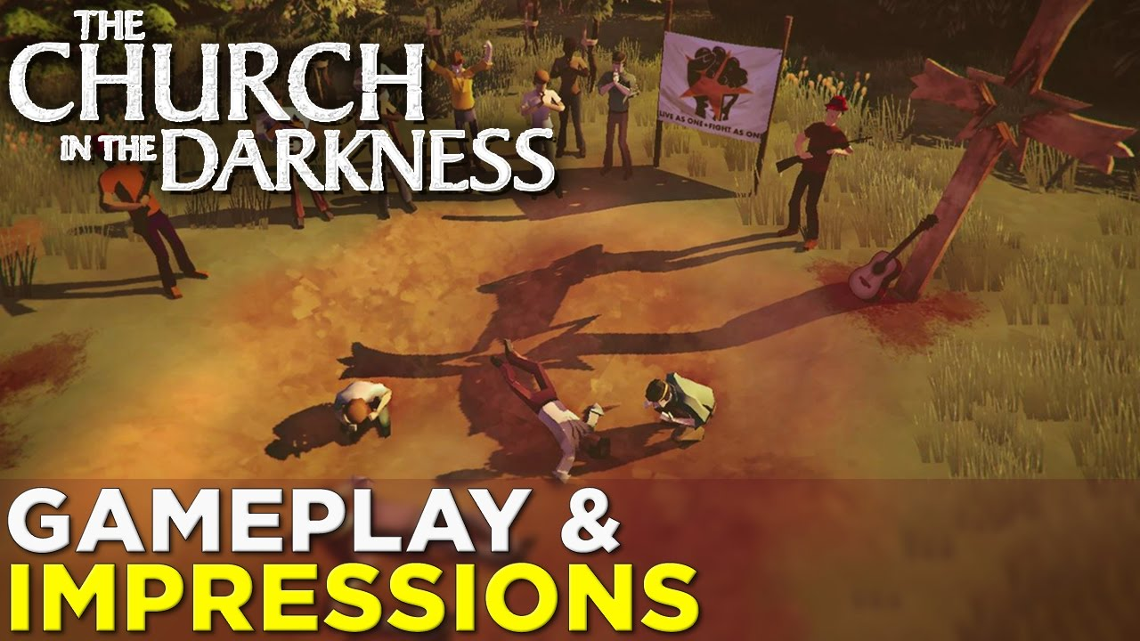 The Church in the Darkness — GAMEPLAY & IMPRESSIONS