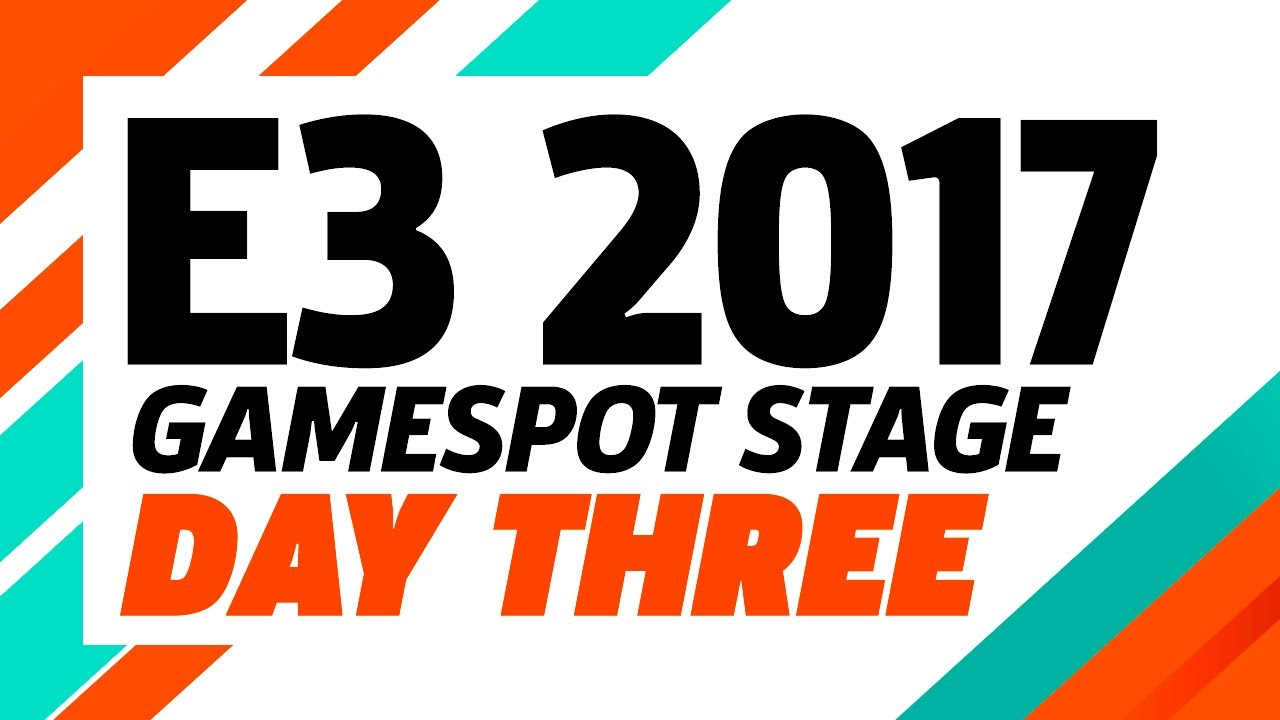 E3 2017: GameSpot Stage Show Day Three