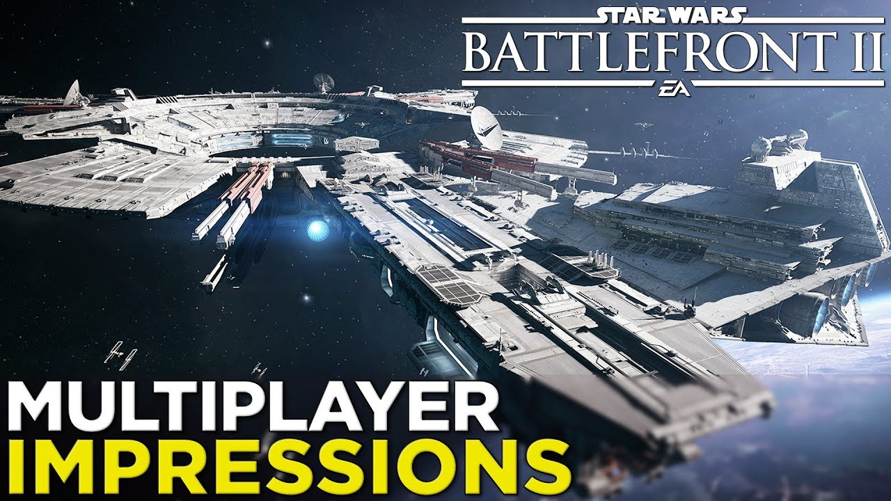 Star Wars Battlefront II: Multiplayer Gameplay IMPRESSIONS & PRE-REVIEW!