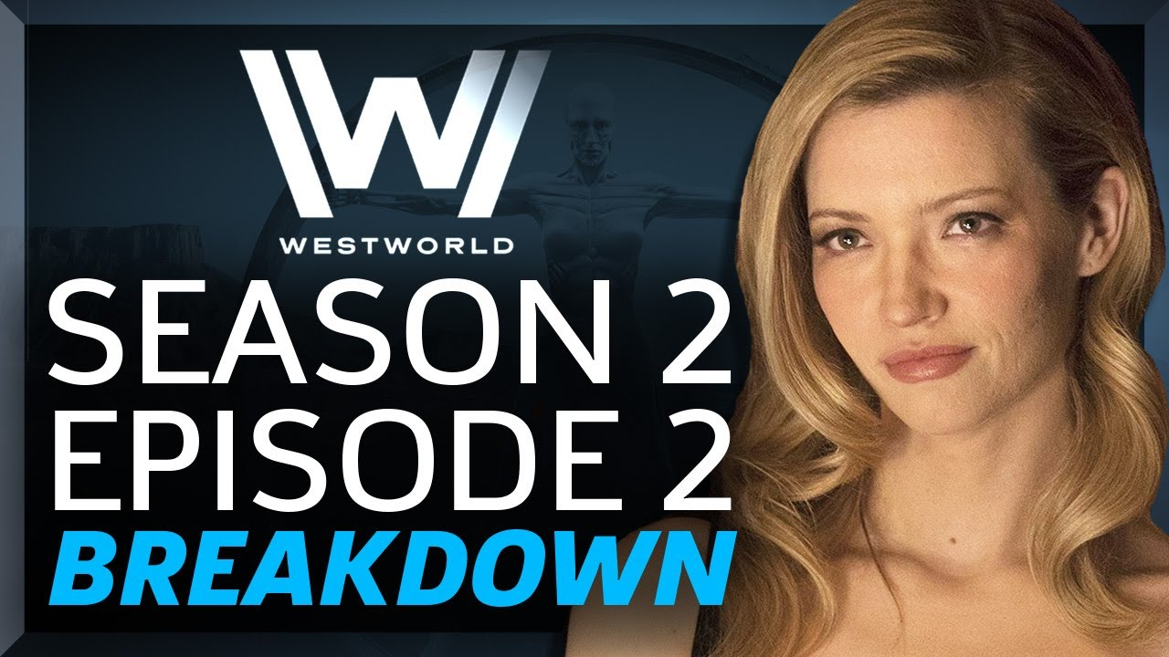 Westworld Breakdown: Season 2 Episode 2 – Reunion