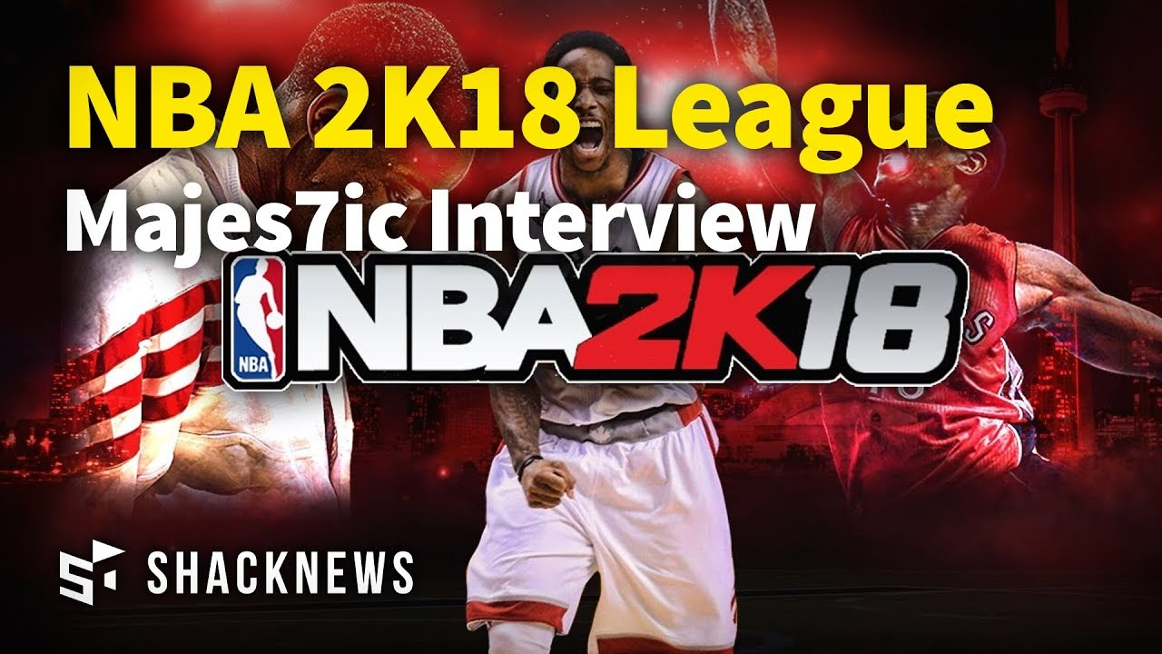 NBA 2K18 League: Interview with Majes7ic