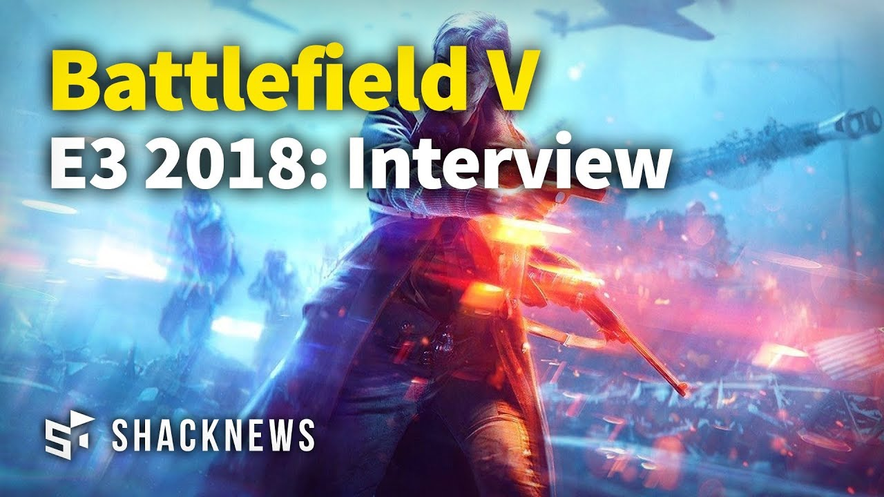 E3 2018: Battlefield 5 Gameplay Interview