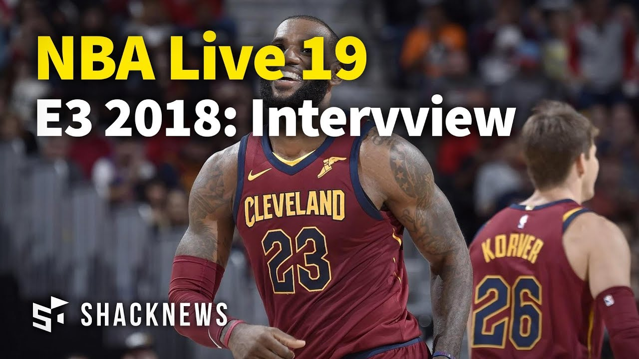 E3 2018: NBA Live 19 Gameplay Interview