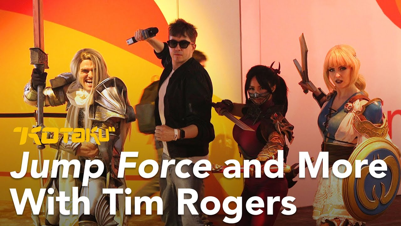 Jump Force and More With Tim Rogers at E3 2018