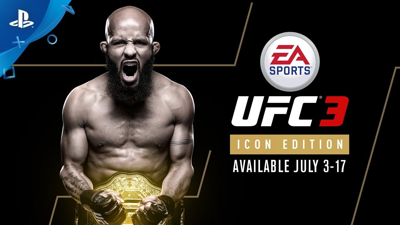 EA SPORTS UFC 3 – Icon Edition – Launch Trailer | PS4