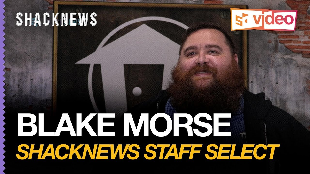Shacknews Staff Select: Blake Morse