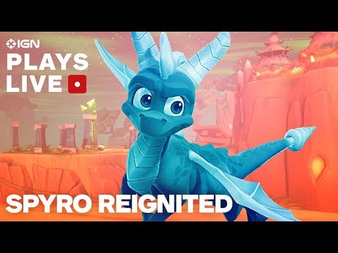 Spyro: Reignited Trilogy Pre-Release Gameplay Livestream With Toys for Bob – IGN Plays Live