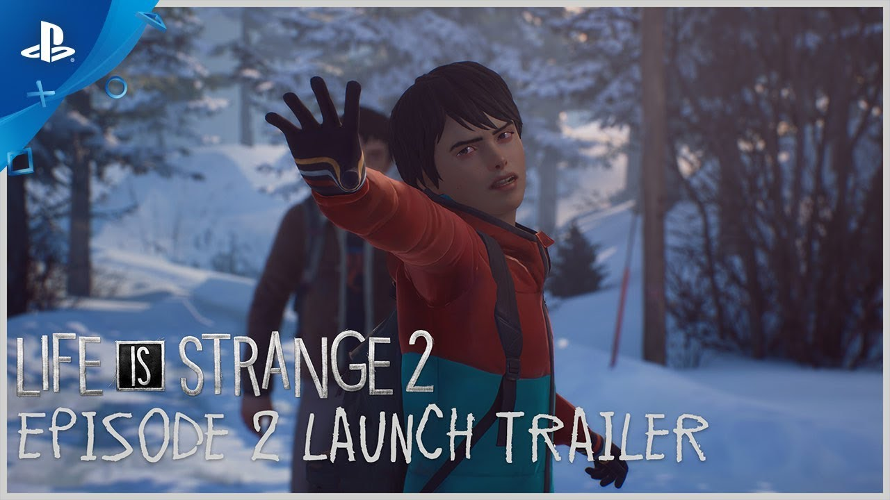 Life is Strange 2 – Episode 2 Launch Trailer | PS4