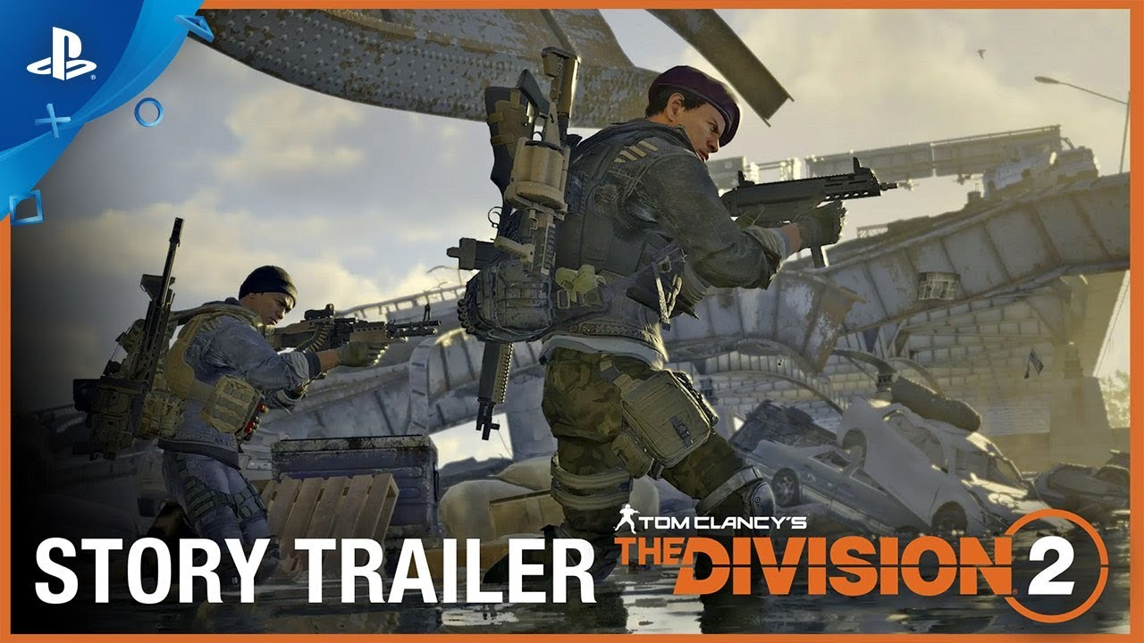 Tom Clancy's The Division 2 – Story Trailer | PS4