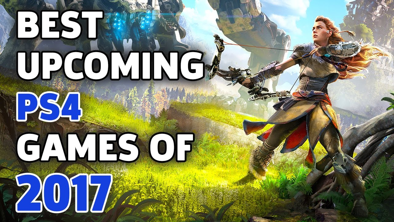 The Biggest PS4 Games to Play in 2017 – The Lobby